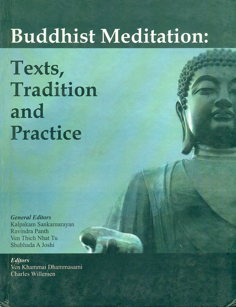 Buddhist Meditation Texts Tradition And Practice
